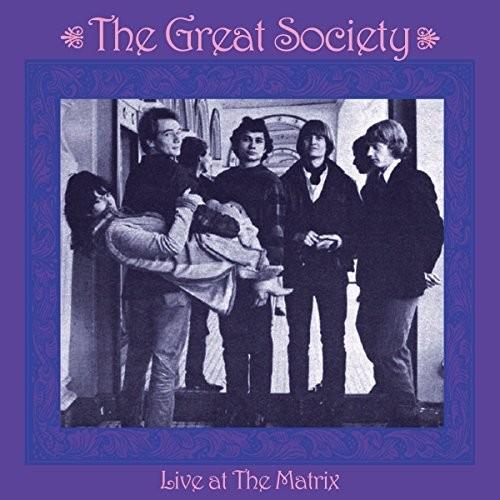 Great Society - Live At The Matrix (Uk)