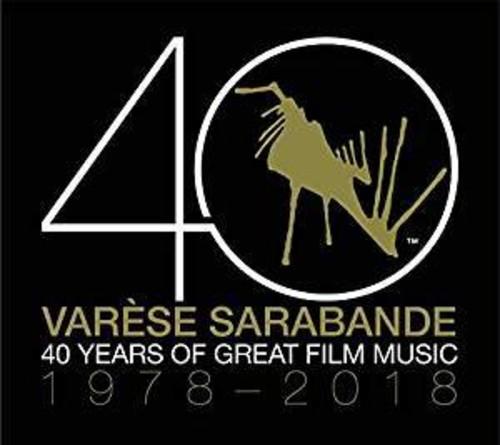 Varese Sarabande: 40 Years Of Great Film Music 1978-2018
