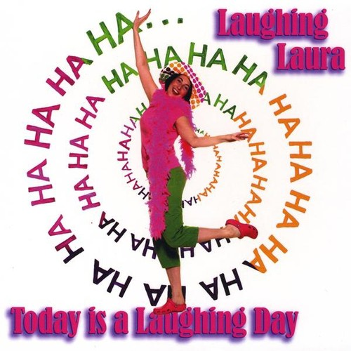 Today Is a Laughing Day