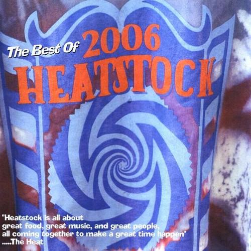 Best of Heatstock 06 /  Various