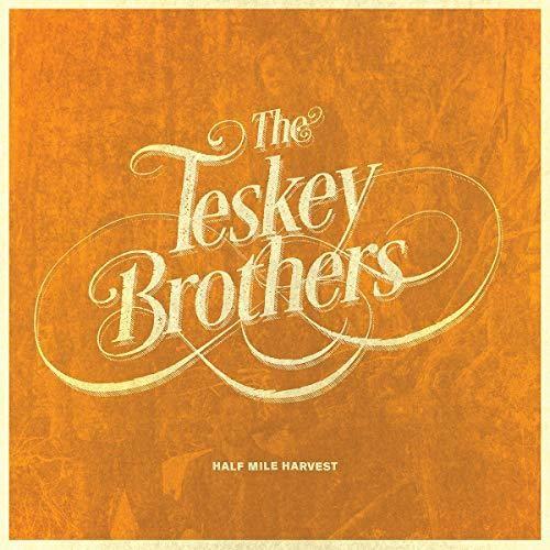 The Teskey Brothers - Half Mile Harvest [Import]
