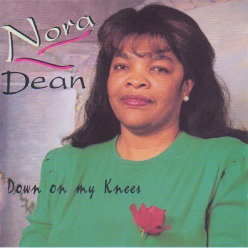 Nora Dean - Down on My Knee
