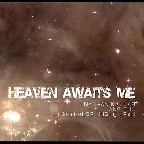 Heaven Awaits Me