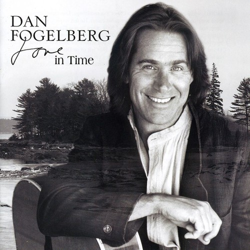 Dan Fogelberg - Love in Time