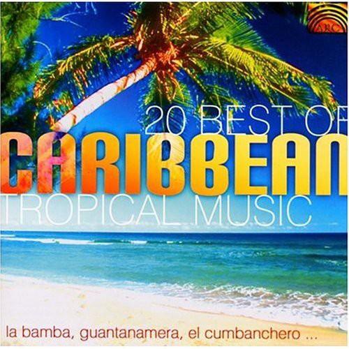 20 Best Of Carribean Tropical Music