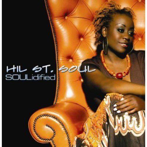 Hil St Soul - Soulidified