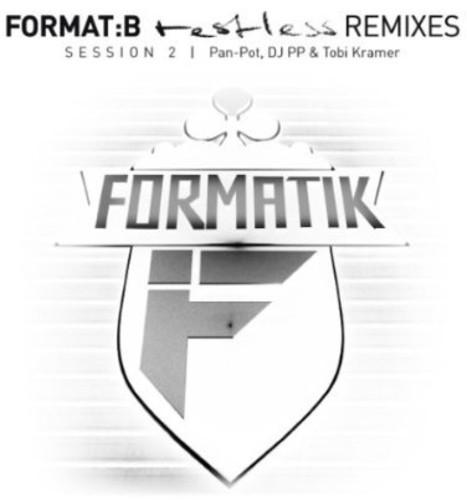 Format:B - Restless Remixes Session 2