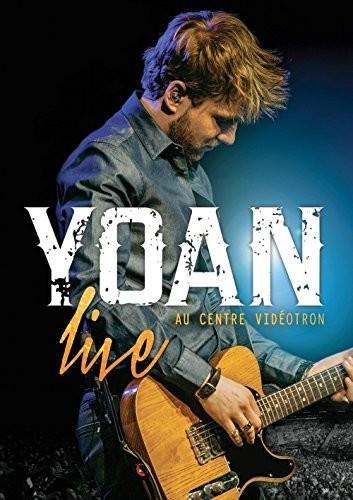 Yoan Live Au Centre Videotron [Import]
