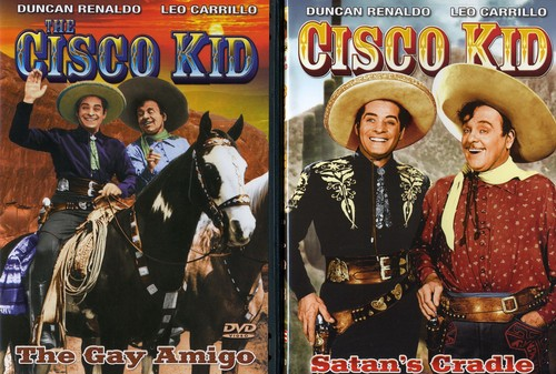 Cisco Kid: The Gay Amigo /  Satan's Cradle