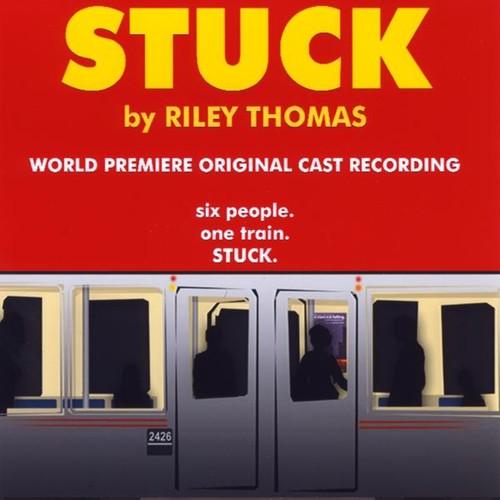 Stuck : Original Cast Recording