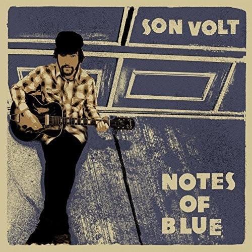 Son Volt - Notes Of Blue [Vinyl]