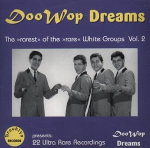 Doo Wop Dreams Rarest WH 2
