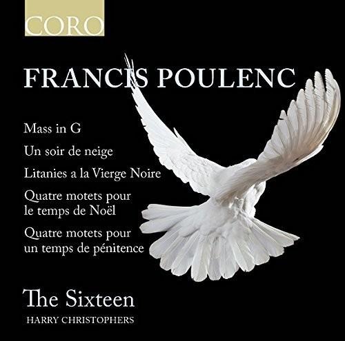 The Sixteen - Francis Poulenc