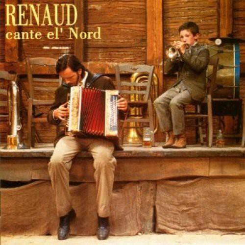Renaud - Cante El Nord (Fra)