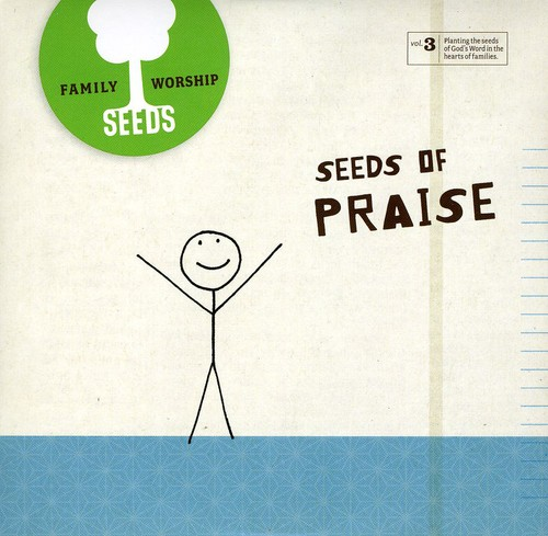 Seeds of Praise 3