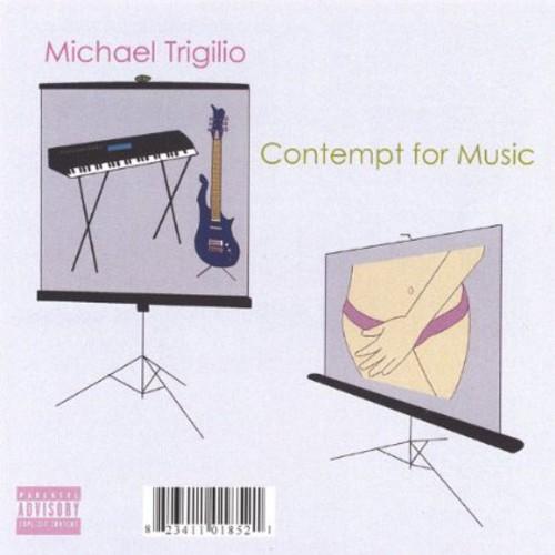 Contempt for Music