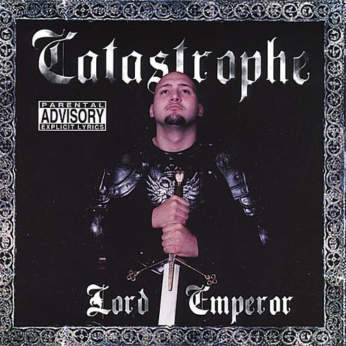 Catastrophe - Lord Emperor