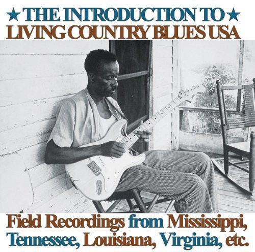 Introduction to Living Country Blues USA /  Various [Import]