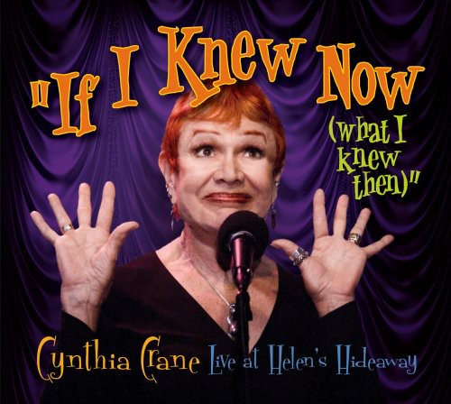 If I Knew Now (What I Knew Then)