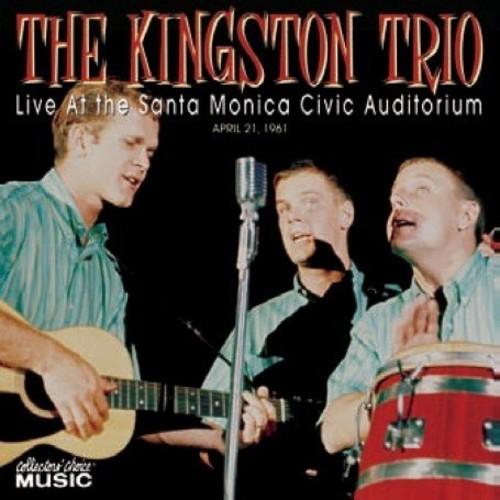 Kingston Trio - At The Santa Monica Auditorium