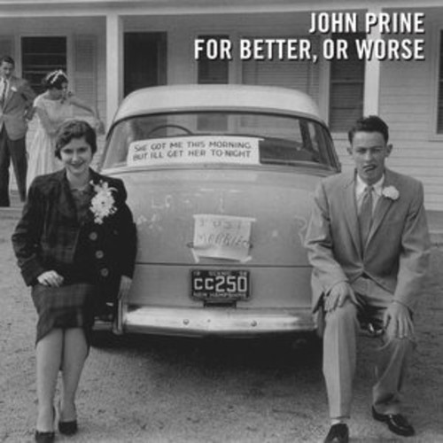 John Prine - For Better, Or Worse [Vinyl]