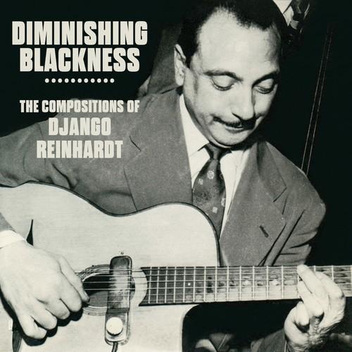 Diminishing Blackness: Compositions Of Django Reinhardt [Import]