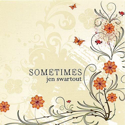 Swartout, Jen : Sometimes