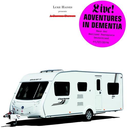 Luke Haines - Adventures in Dementia : A Micro Opera
