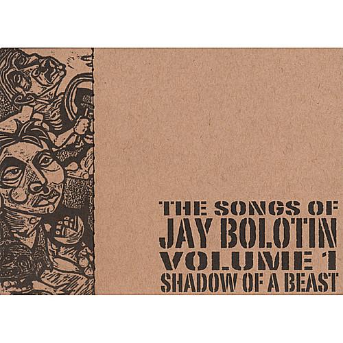Songs of Jay Bolotin-Shadow of a Beast 1