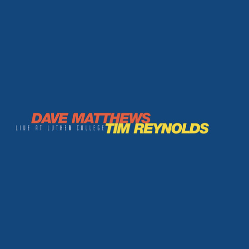 Dave Matthews & Tim Reynolds  - Live At Luther College [LP Box Set]