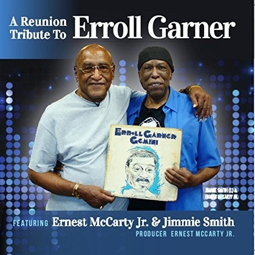 Reunion Tribute /  To Erroll Garner