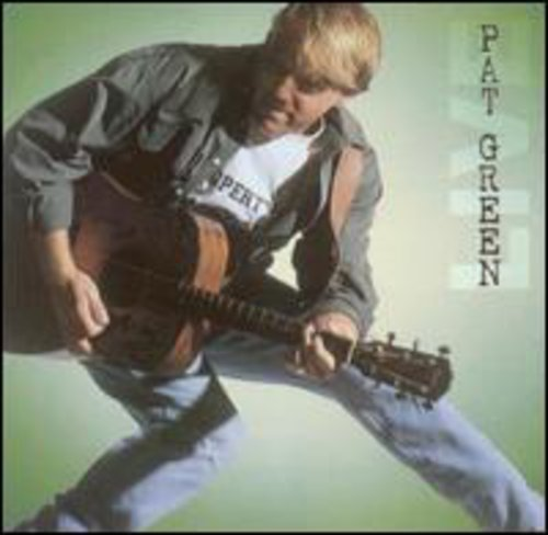 Pat Green - Here We Go