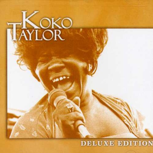 Koko Taylor - Deluxe Edition