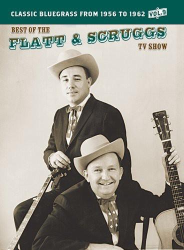 The Best of the Flatt & Scruggs TV Show: Volume 9