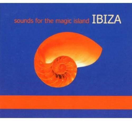 Sounds Of The Magic Island: Ibiza