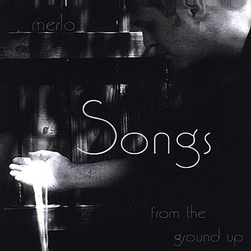 Songs from the Ground Up