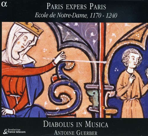 Paris Expers Paris: Ecole Notre-Dame 1170-1240