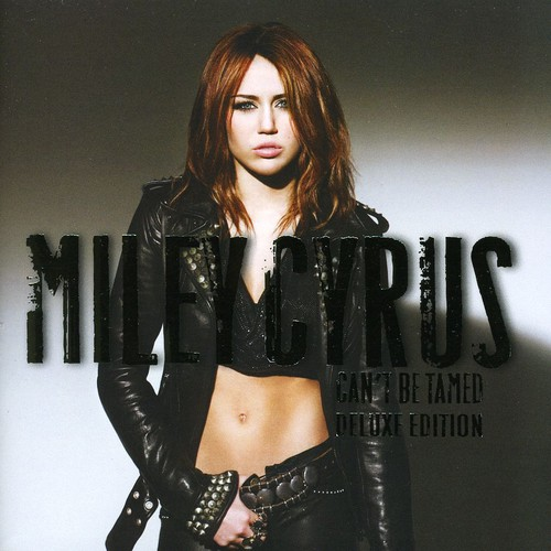 Miley Cyrus - Can't Be Tamed: Deluxe Edition [Import]