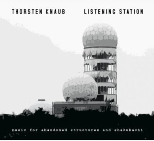 Listening Station-Music for Abandoned Structures &