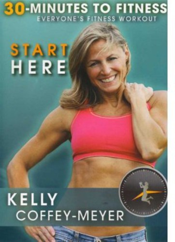30 Minutes to Fitness: Start Here