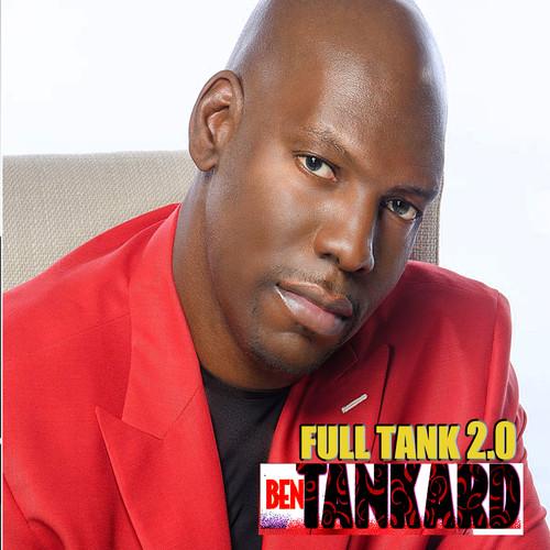 Ben Tankard-Full Tank: 2.0