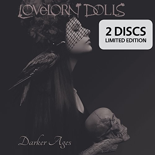 Lovelorn Dolls - Darker Ages [Limited Edition]