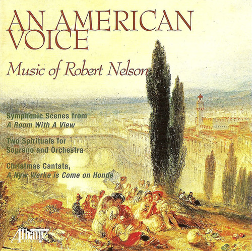 American Voice: Music of Robert Nelson