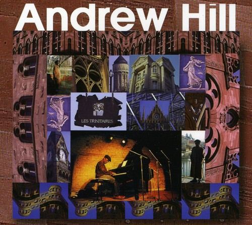 Andrew Hill - Les Trinitaires