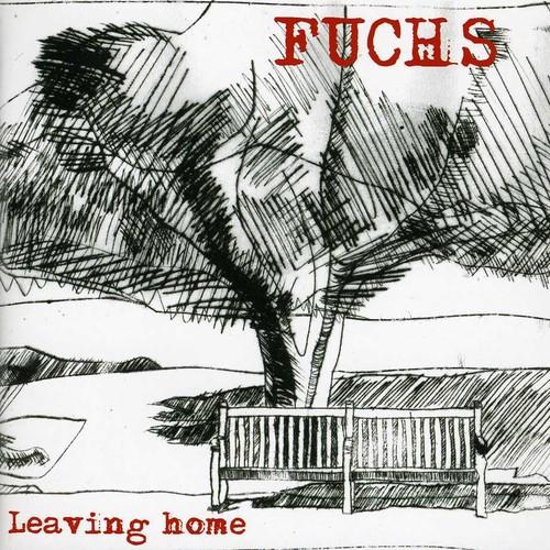 Fuchs - Leaving Home