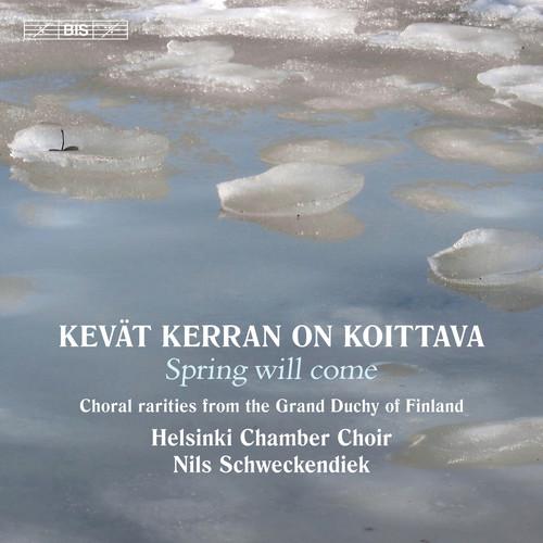 Helsinki Chamber Choir - Kevat Kerran on Koittava