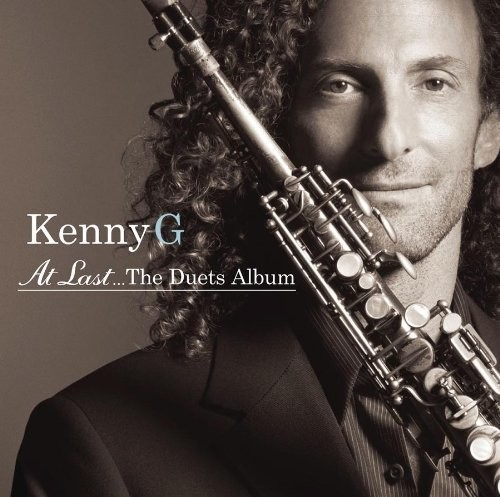 Kenny G - At Last: The Duets Album