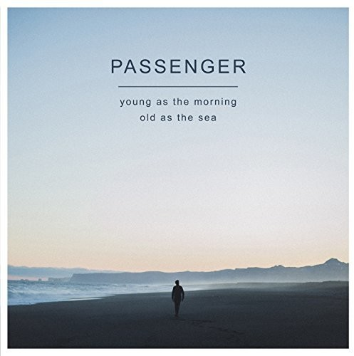 Passenger - Young As The Morning Old As The Sea [Import Vinyl]