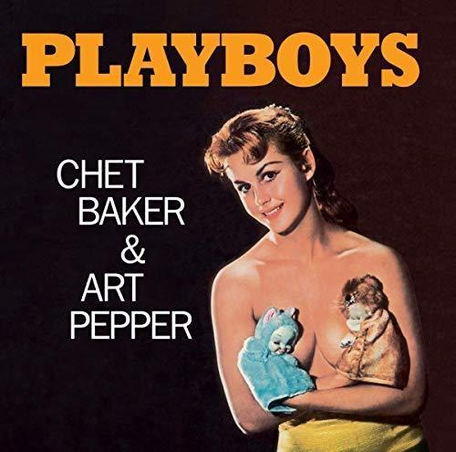 Chet Baker / Pepper,Art - Playboys (Bonus Tracks) [Deluxe] (Mlps) [Remastered] (Spa)