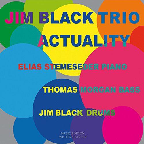Jim Black /Alasnoaxis - Actuality (Ger)